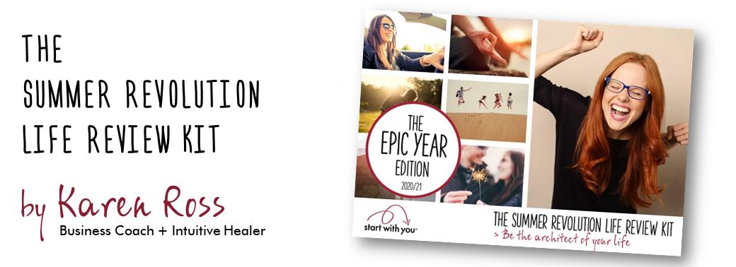 The Summer Revolution Life Review Kit by Karen Ross