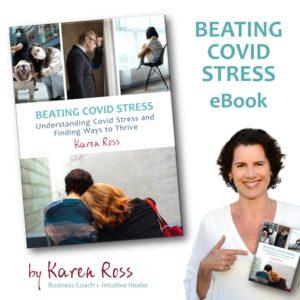 Beating Covid Stress by Karen Ross